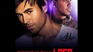 Romeo Santos&Enrique Iglesias - Loco Lyriç Letra (2013)