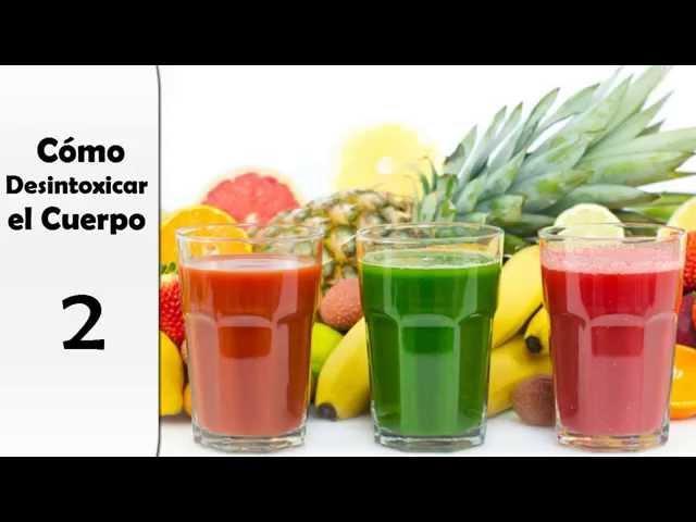 COMO DESINTOXICAR EL CUERPO - dieta sana, eliminar toxinas