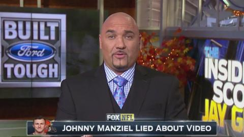 Johnny Manziel lied to the Browns and that is why he is not starting - Jay Glazer
