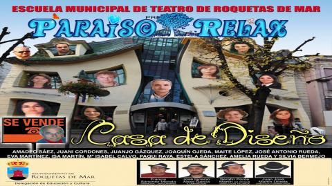 SE VENDE CASA DE DISEÑO, COMEDIA DE ENREDO, TEATRO AFICIONADO, HUMOR,  ROQUETAS DE MAR