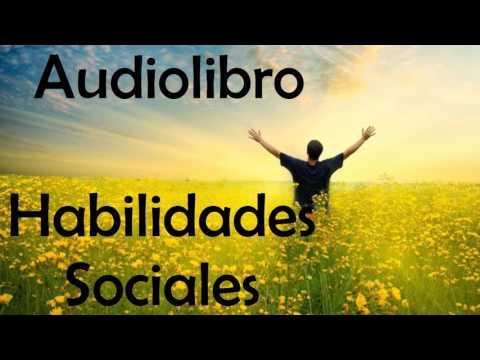AUDIOLIBRO: Como Mejorar las Habilidades Sociales  - superacion personal, ser sociable
