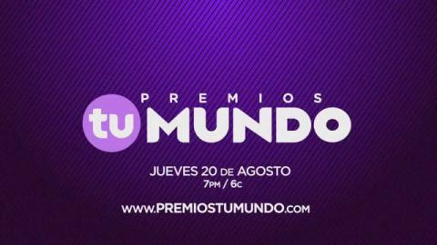 ¡TÚ DECIDES! Vota por tu favorito en PremiosTuMundo.com