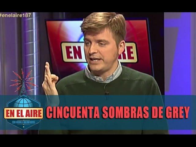 """Marc Giró: """"Con Cincuenta sombras de Grey aprendes más que con Barrio Sésamo"""" - En el aire"""