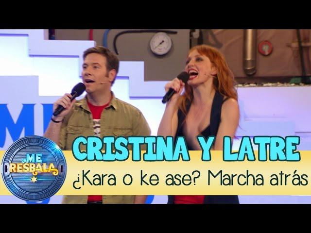 Me Resbala - ¿Karao ke ase? Marcha atrás: Cristina Castaño y Carlos Latre