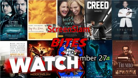 ScreenSlam Bites: Movies Opening November 27